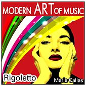 Play & Download Modern Art of Music: Rigoletto by Various Artists | Napster