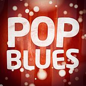 Pop Blues by Various Artists