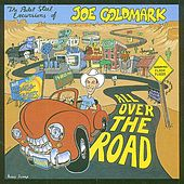 Play & Download All Over The Road by Joe Goldmark | Napster