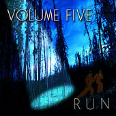 Play & Download Run by Volume Five | Napster