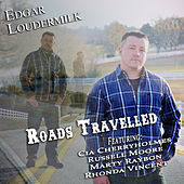 Roads Travelled by Edgar Loudermilk