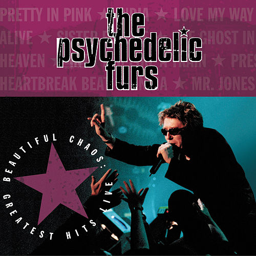 Beautiful Chaos: Greatest Hits Live by The Psychedelic Furs