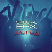 Play & Download Party by Special EFX | Napster