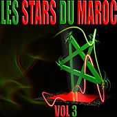 Play & Download Les stars du Maroc, Vol. 3 by Various Artists | Napster