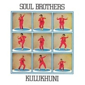 Play & Download Kulukhuni by The Soul Brothers | Napster