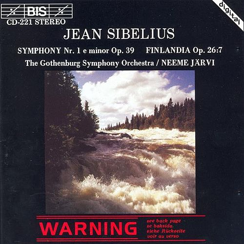 Play & Download Sibelius: Symphony No. 1 in E Minor, Op. 39 & Finlandia, Op. 26 by Gothenburg Symphony Orchestra | Napster