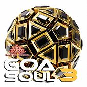 Play & Download Goa Soul Vol. 3 by Various Artists | Napster