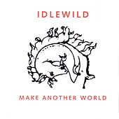 Play & Download Make Another World by Idlewild | Napster