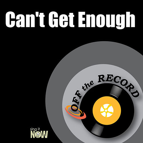 Play & Download Can't Get Enough by Off the Record | Napster