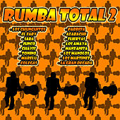Rumba Total 2 by Various Artists