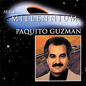 Play & Download Serie Millennium 21 by Paquito Guzman | Napster