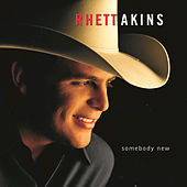 Somebody New by Rhett Akins