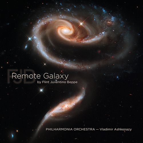 Play & Download REMOTE GALAXY by Flint Juventino Beppe by Vladimir Ashkenazy Philharmonia Orchestra | Napster