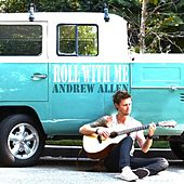 Play & Download Roll With Me by Andrew Allen | Napster
