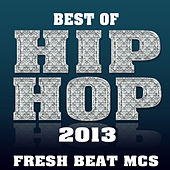 Best of Hip Hop 2013 by Various Artists