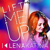 Lift Me Up by Lena Katina