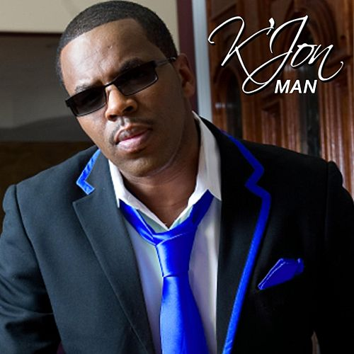 Play & Download Man by K'Jon | Napster