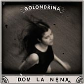 Play & Download Golondrina - EP by Dom La Nena | Napster
