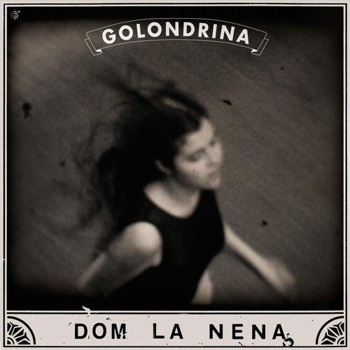 Play & Download Golondrina - EP by Dom La Nena | Napster