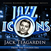 Jazz Icons from the Golden Era - Jack Teagarden by Various Artists