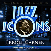 Play & Download Jazz Icons from the Golden Era - Erroll Garner by Various Artists | Napster
