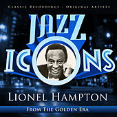 Jazz Icons from the Golden Era - Lionel Hampton by Lionel Hampton