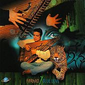 Play & Download Blue Love by FarHad | Napster