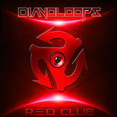 Play & Download R.E.D Club by Diavoloops | Napster