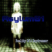 Reality of a Daydreamer - Single by Asylum81