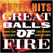 Great Balls Of Fire: Super Hits by Various Artists