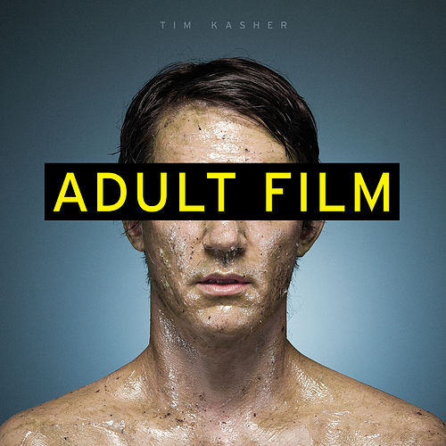 Play & Download Adult Film by Tim Kasher | Napster