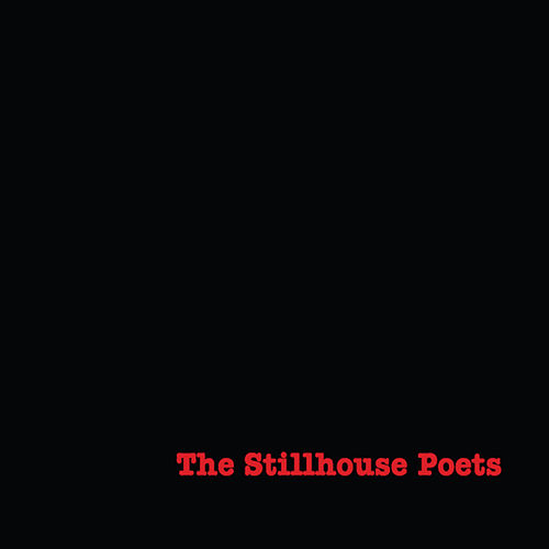 Play & Download The Stillhouse Poets by The Stillhouse Poets | Napster
