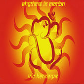 Play & Download Rhythms in Motion by Vic Hennegan | Napster