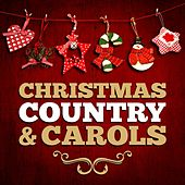 Christmas, Country & Carols by Various Artists