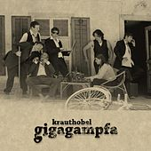 Play & Download Gigagampfa by Krauthobel | Napster