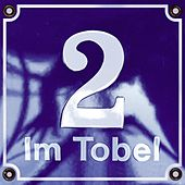 Play & Download Im Tobel 2 by Krauthobel | Napster