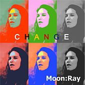 Play & Download Change by Raggio Di Luna (Moon Ray) | Napster