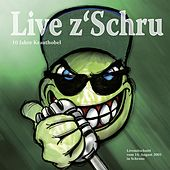 Play & Download Live z`Schru by Krauthobel | Napster