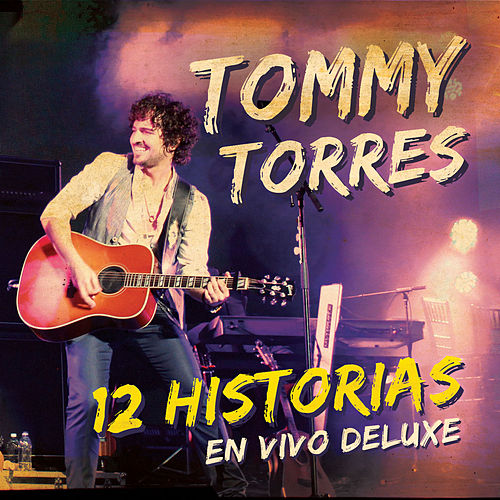Play & Download 12 Historias (En Vivo) by Tommy Torres | Napster