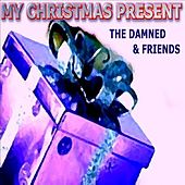 Play & Download The Damned & Friends by Various Artists | Napster