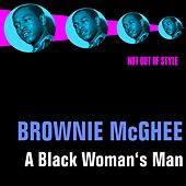 Play & Download A Black Woman's Man by Brownie McGhee | Napster