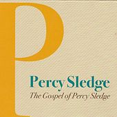 The Gospel of Percy Sledge by Percy Sledge