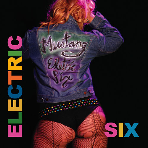 Mustang von Electric Six