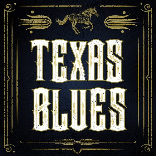 Play & Download Texas Blues by Various Artists | Napster