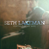 Play & Download Portrait Of My Wife by Seth Lakeman | Napster