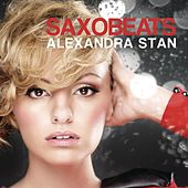 Play & Download Saxobeats by Alexandra Stan | Napster