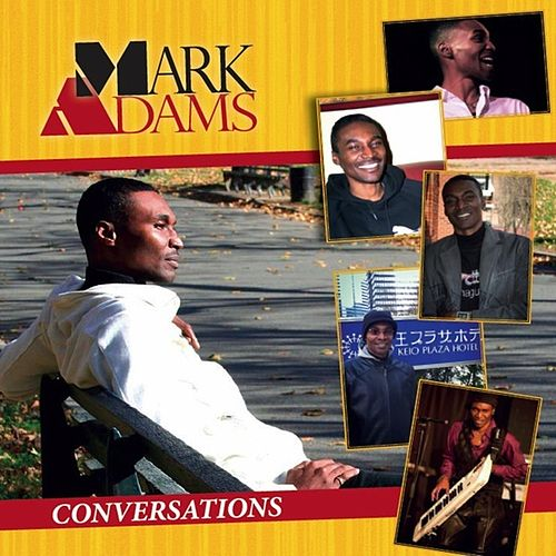 Play & Download Conversations by Mark Adams | Napster