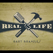Play & Download Real Life by Bart Brandjes | Napster