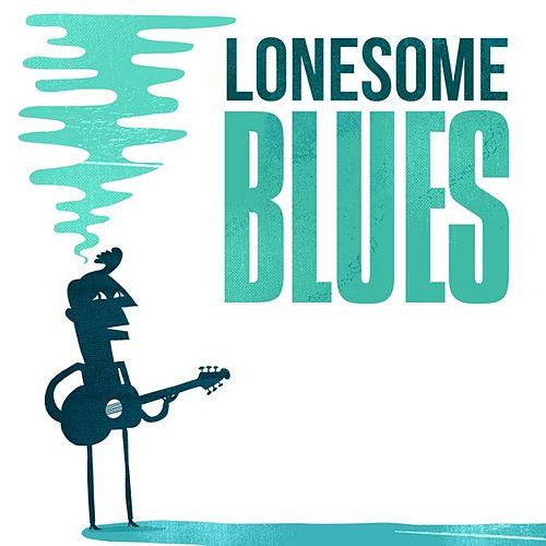 Lonesome Blues by Various Artists
