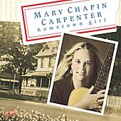 Play & Download Hometown Girl by Mary Chapin Carpenter | Napster